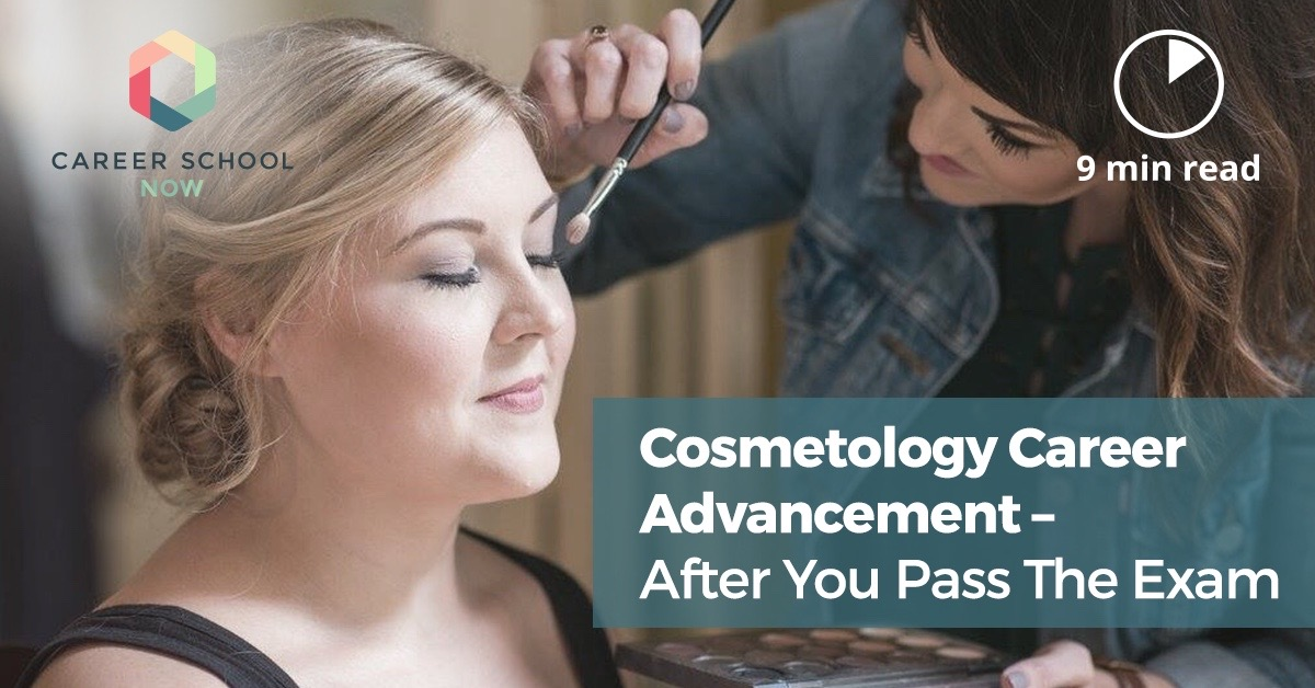 Cosmetology Career Advancement after you pass the state boards