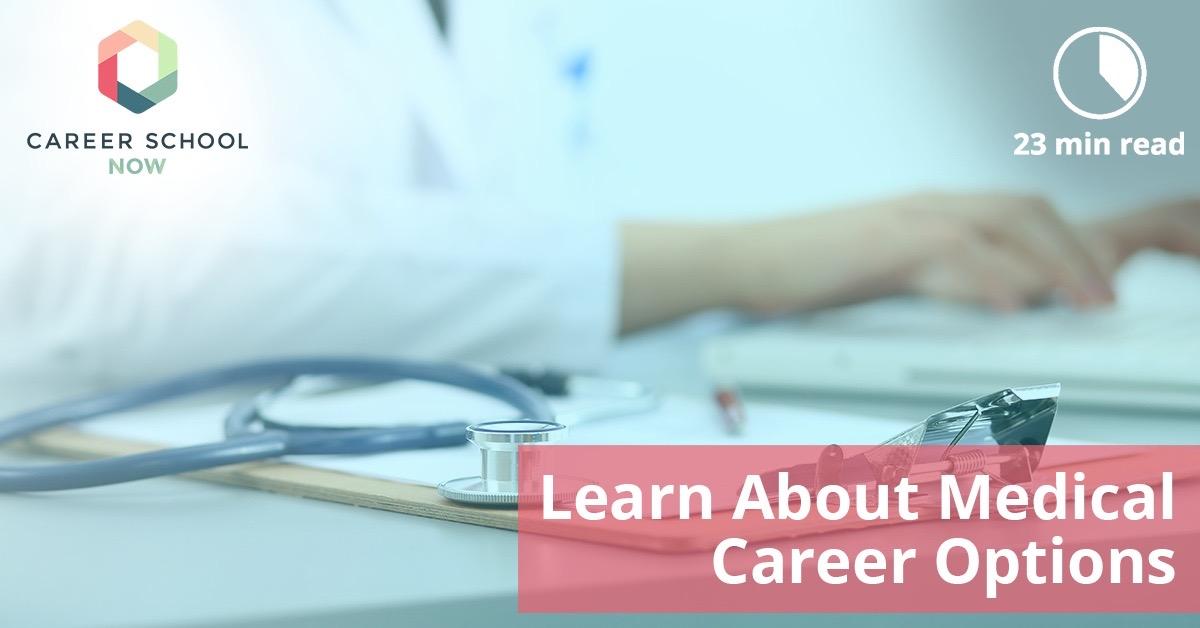 choosing a career in the medical field